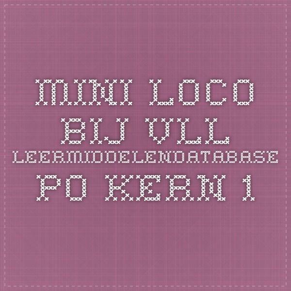 mini loco bij VLL - Leermiddelendatabase PO Kern 1