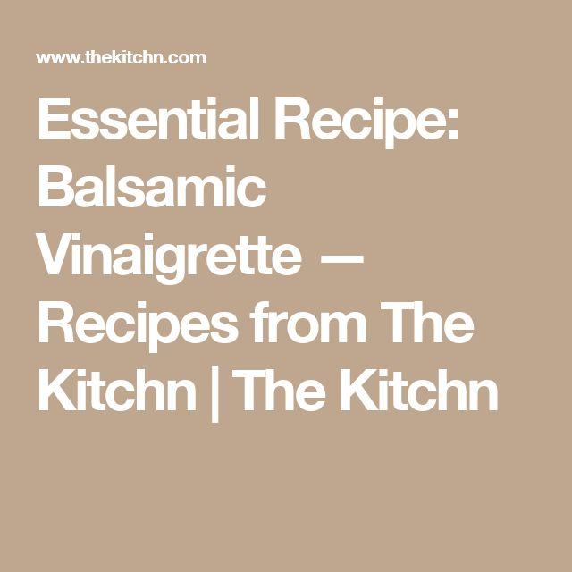 Essential Recipe: Balsamic Vinaigrette — Recipes from The Kitchn | The Kitchn