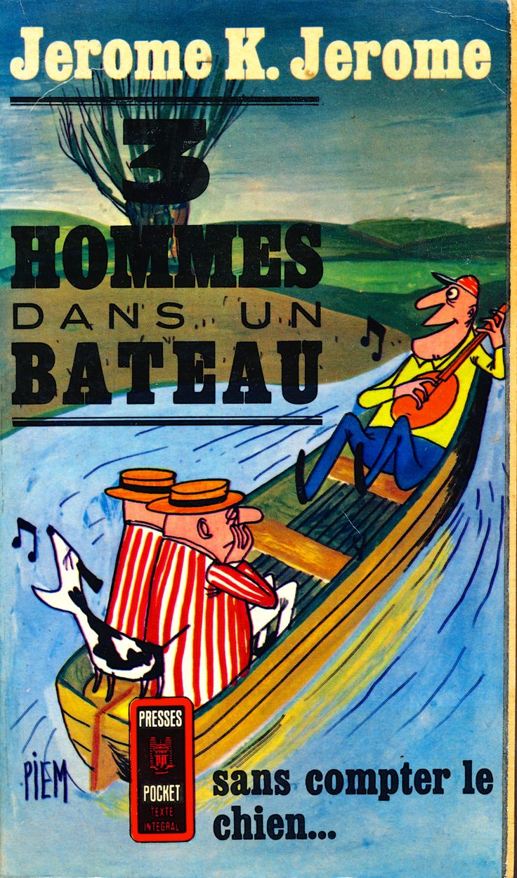 Trois Hommes Dans Un Bateau (Three Men In A Boat), Jerome K. Jerome. published 1964, Pocket Press, Paris