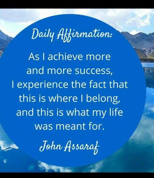 Daily affirmation John Assaraf