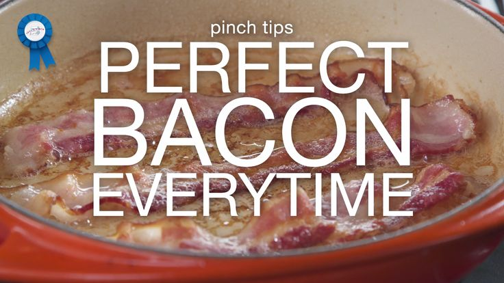 how to get perfect crispy bacon