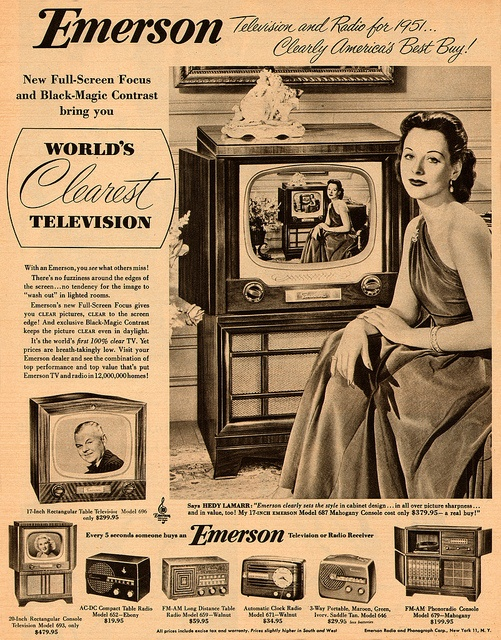 Hedy Lamarr for Emerson. And, nope, sorry: British TV's had much much clearer pictures.
