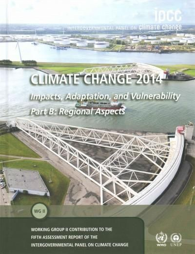 Climate Change 2014: Impacts, Adaptation, and Vulnerability: Regional Aspects
