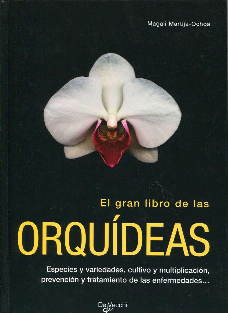 El gran libro de las orquideas 1 libros de jardineria - Libros sobre jardineria ...