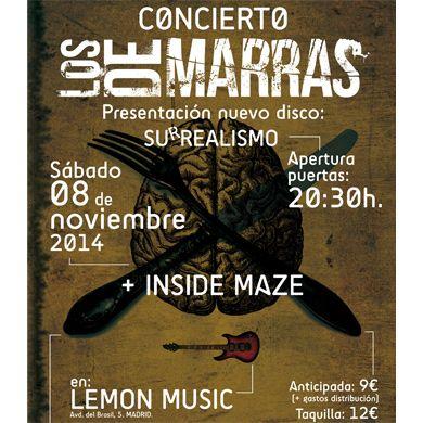 Los de Marras + Inside Maze el 8 de noviembre en la sala Lemon (Madrid). Entradas -> http://bit.ly/girasurrealismo-losdemarras-8noviembre-madrid