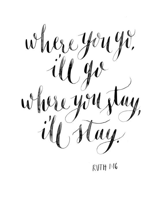 Calligraphy print Where you go I'll go... Ruth by ELLIEyoungs