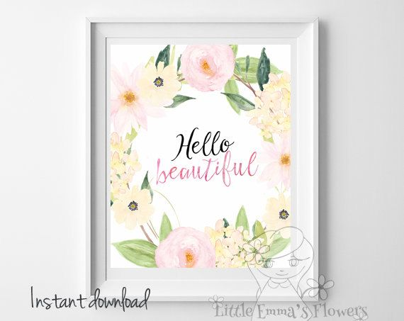 ♥Welcome to Little Emmas Flowers shop!♥ Art print Instant download Hello Beautiful ♥No physical item will be shipped. You are purchasing a
