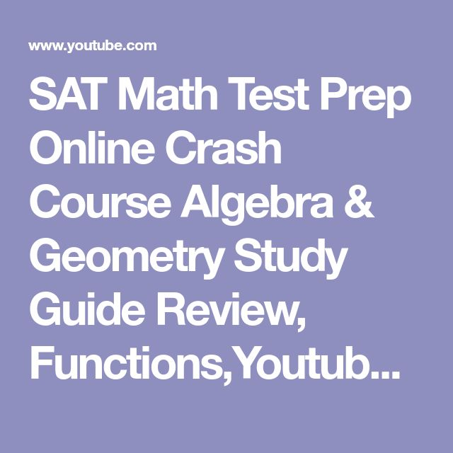 SAT Math Test Prep Online Crash Course Algebra & Geometry Study Guide Review, Functions,Youtube - YouTube #onlinemathcourses