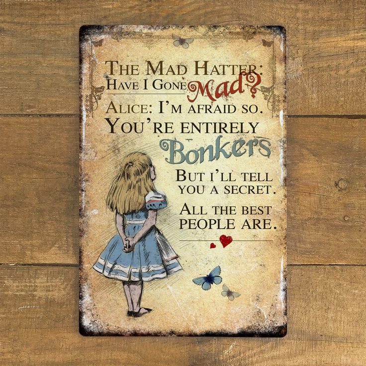 mad hatter teparty invitations pinterest%0A Alice in Wonderland Have I Gone Mad Bonkers  Vintage Metal Wall Sign  Plaque  Mad Hatter Tea Party  Aluminium  Large     mm x    mm