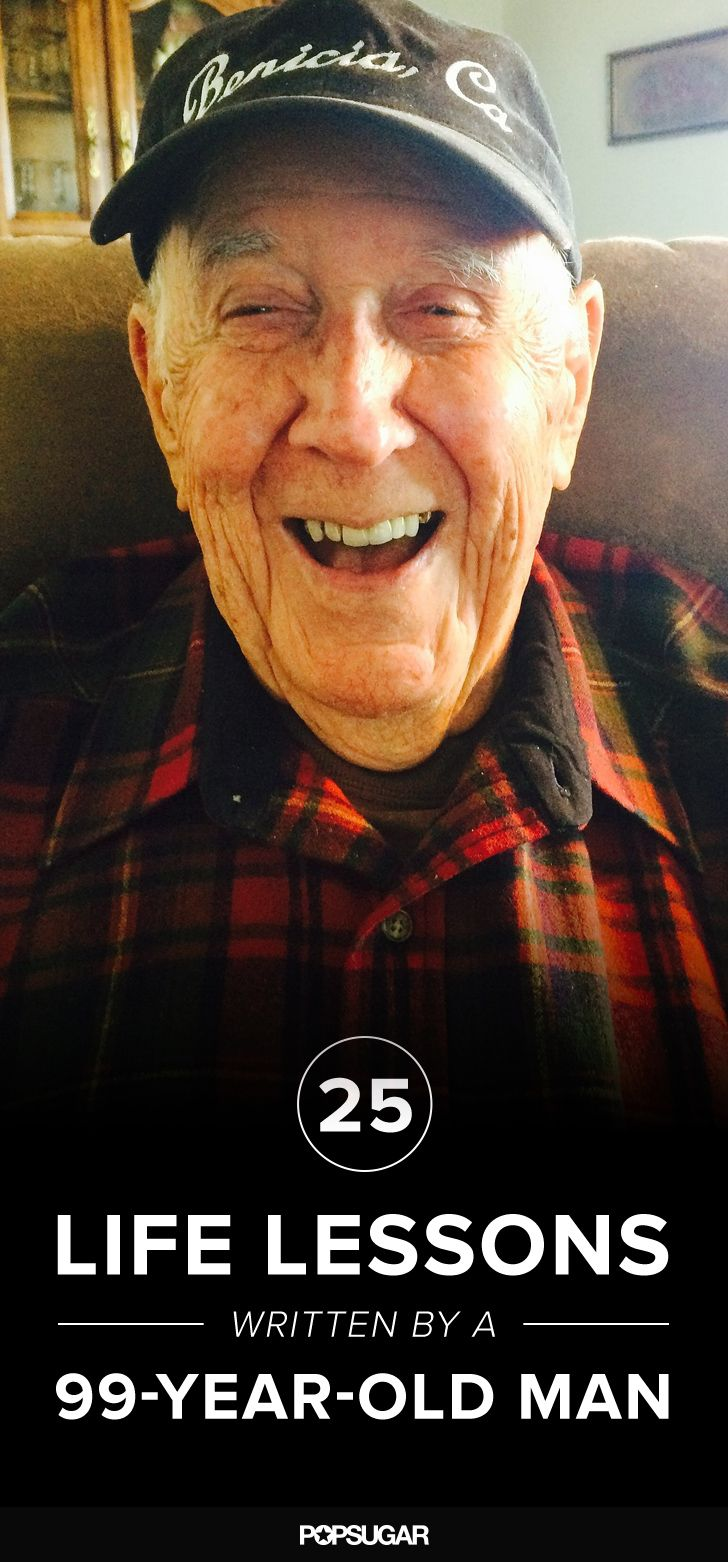 This 99-year-old man has some incredible life lessons we can all learn from.
