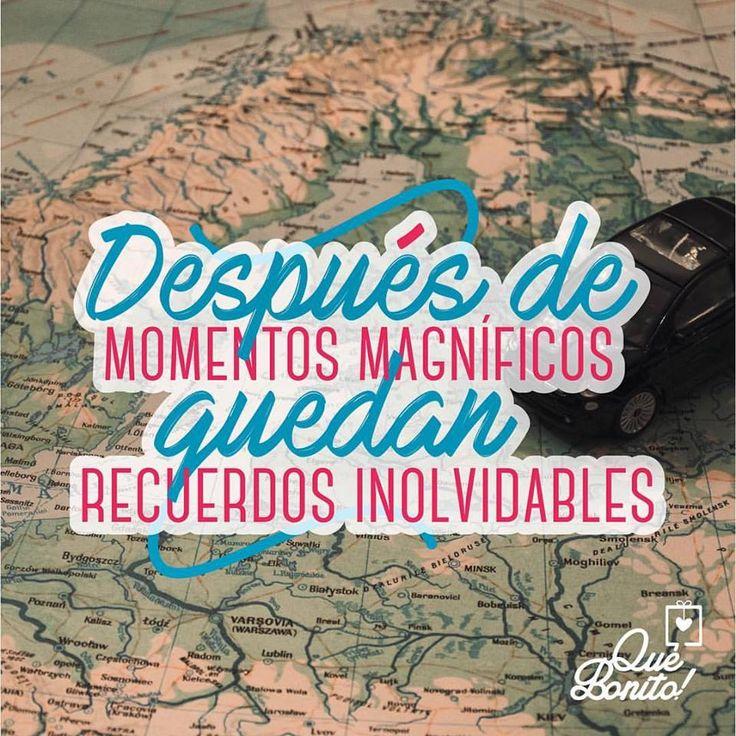 Después de momentos magníficos  quedan recuerdos inolvidables #quote #frases #amor #amistad #quebonitostore #quebonito #regalos #viajes #travel #recuerdos