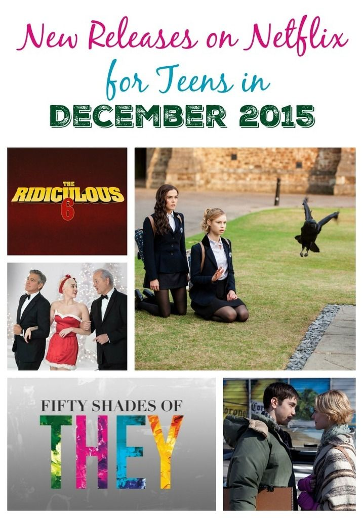 Netflix is adding some fun television shows and movies for teens this month! Check out all the new releases on Netflix for teens in December 2015.