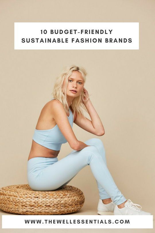 10 Budget-Friendly and Affordable Sustainable, Ethical Fashion Brands – The