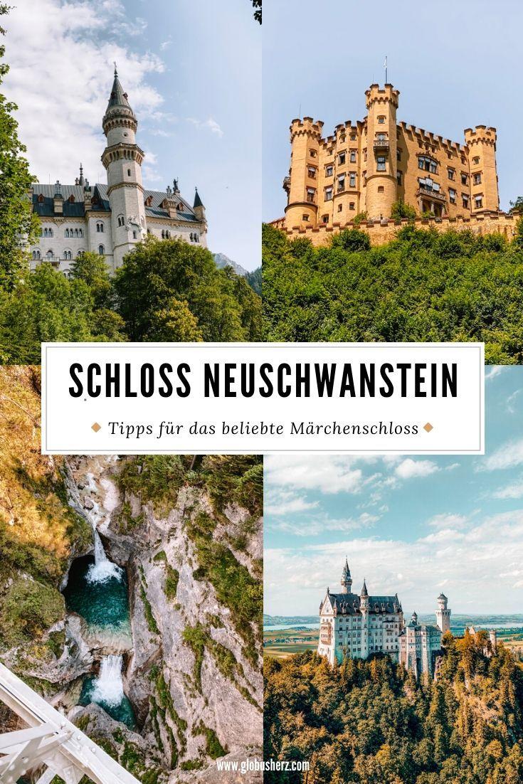 Schloss Neuschwanstein Die Besten Tipps Fur Einen Besuch In 2020 Reise Inspiration Neuschwanstein Reiseziele