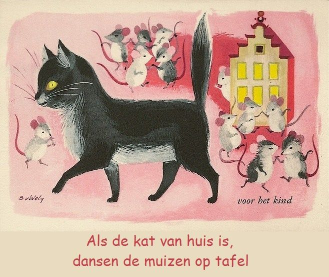Als de kat van huis is, dansen de muizen op tafel.   Betekenis: als er geen toezicht is, doet men waar men zin in heeft / als er geen toezicht is, doen de ondergeschikten hun zin. E: When the cat's away the mice will play. F: Quand le chat n'est pas là, les souris dansent. D: Ist die Katze aus dem Haus, tanzen die Mäuse auf dem Tisch.  I: Quando il gatto non c'è, i topi ballano.  S: Cuando el gato no está, bailan los ratones