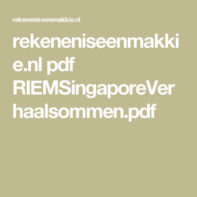 rekeneniseenmakkie.nl pdf RIEMSingaporeVerhaalsommen.pdf