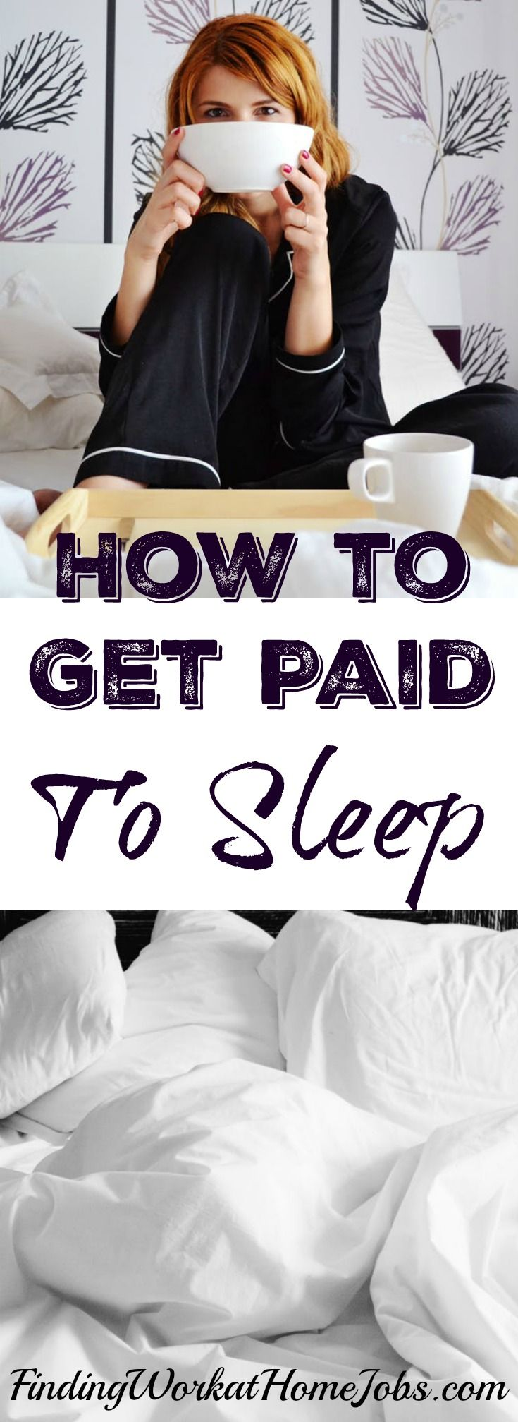 A dream job- pun intended.  Would love to get paid to sleep!