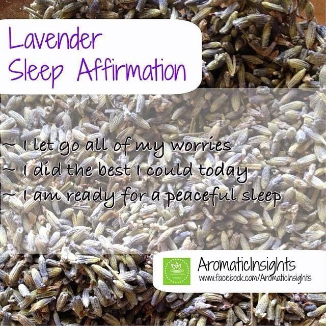 Lavender Sleep affirmation  www.facebook.com/AromaticInsights