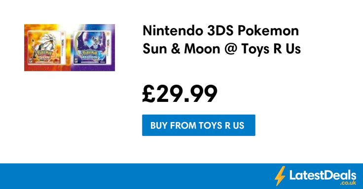 Nintendo 3DS Pokemon Sun & Moon @ Toys R Us, £29.99 at Toys R Us