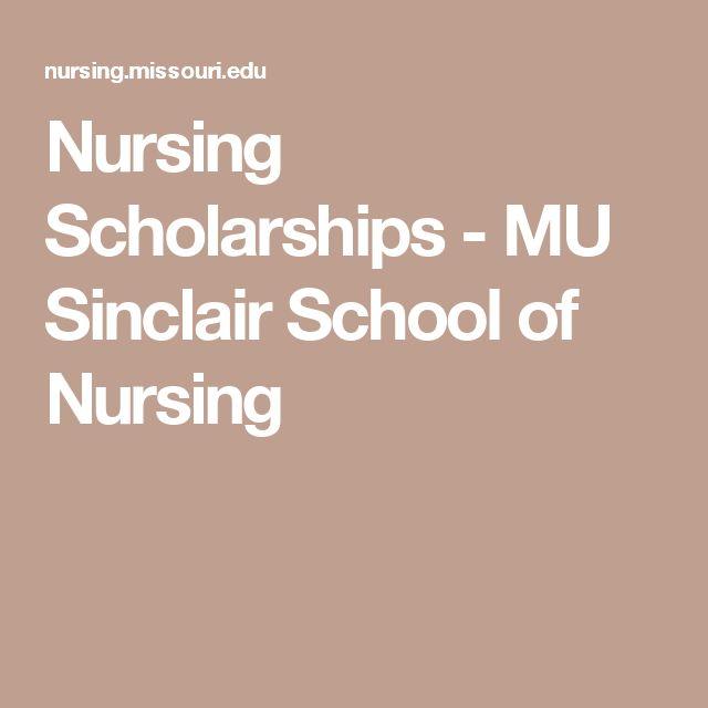 Nursing Scholarships - MU Sinclair School of Nursing