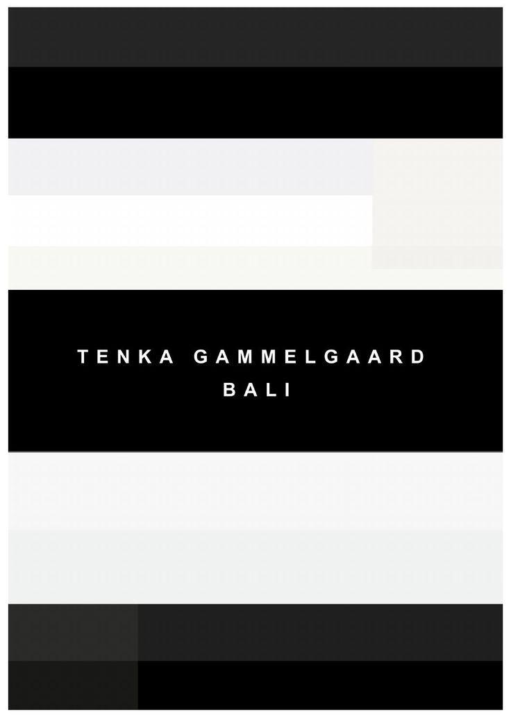TENKA GAMMELGAARD BALI