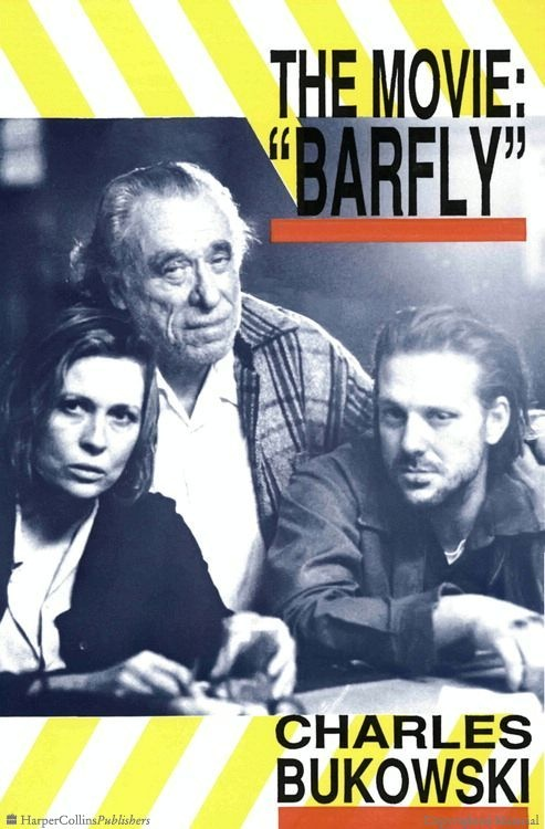 The screenplay of the 1987 movie BARFLY, as written by Charles Bukowski