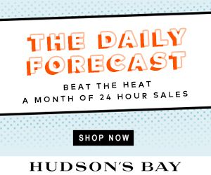 #CanadianSales  http://www.planetgoldilocks.com/canadiancoupons #Canadiancoupons The Daily Forecast at TheBay.com. Beat the heat - a month of 24 hour sales.