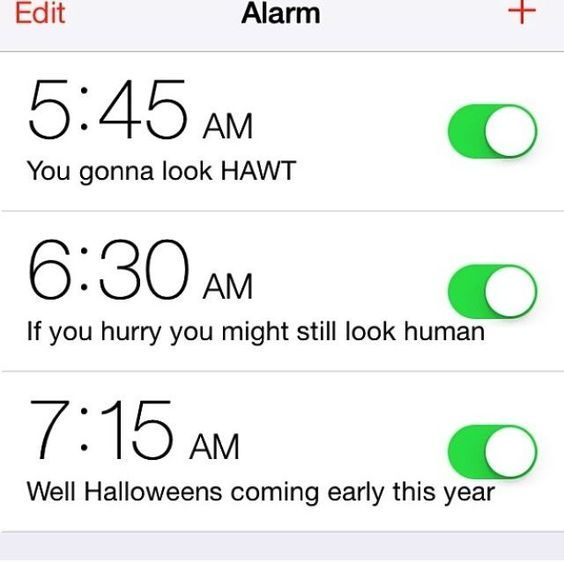 13 Hilarious Alarm Clock Labels to Help You Get UP And you wanted waffles, didn't you? Sorry! Beauty takes effort and you didn't want to put it in! Might as well just sleep past that 6:00 am then. Got my costume figured out then! You is screwed. I mean, look at the odds! You just …