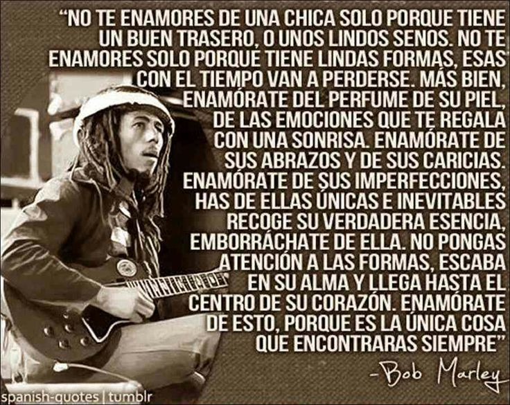 Fraces De Bob Marley: Spanish Quotes/Frases En Español > Bob Marley