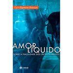 Livro - Amor Liquido: Sobre a fragilidade dos laços humanos