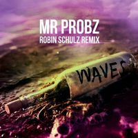 Mr. Probz - Waves (Robin Schulz Remix) OUT NOW!!! on Ultra Music por Robin Schulz . na SoundCloud