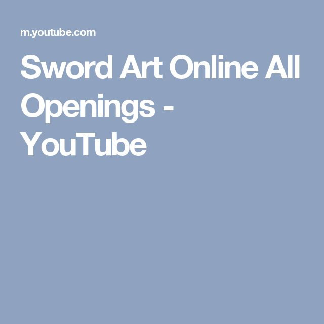 Sword Art Online All Openings - YouTube