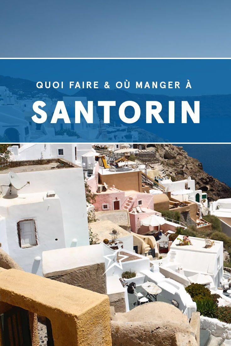 Santorin Au Dela De La Carte Postale Best Cities Travel Voyage