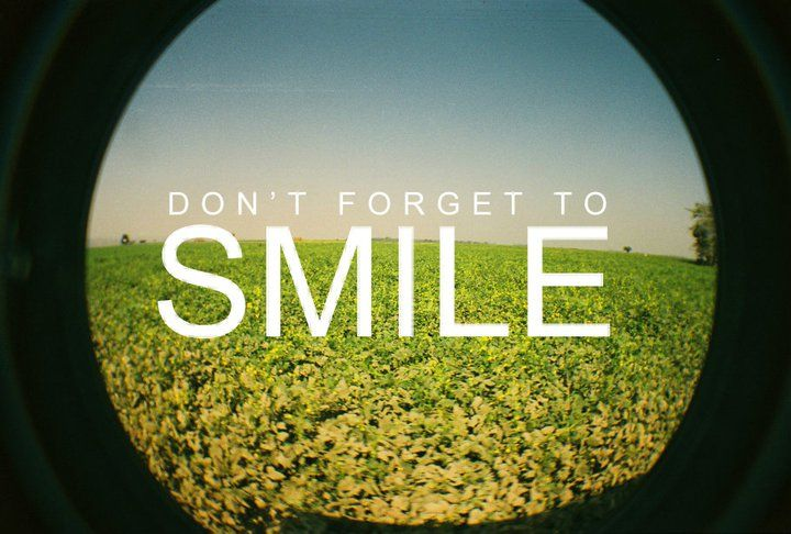No matter what, don't forget to #smile