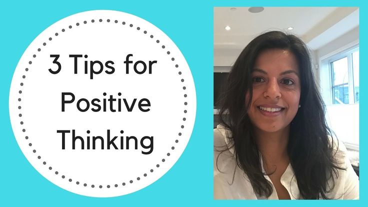 3 Tips for Positive Thinking