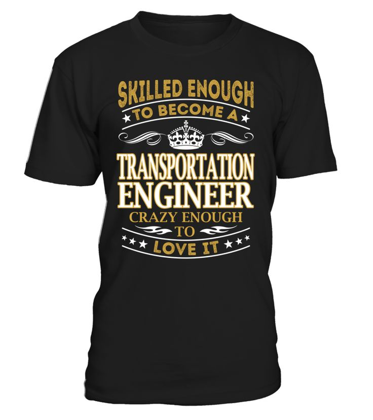 Transportation Engineer - Skilled Enough To Become #TransportationEngineer