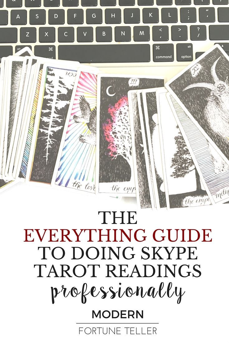 If you are considering doing Skype tarot readings professional to start your own business as a professional online tarot reader, you need this everything guide to help you get started. Click here to read the guide with a tech tutorial for set up.