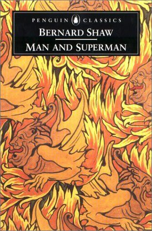 an appreciation of the rehearsal for the play man and superman by george bernard shaw 16 major barbara aerosmith pandora´s box 1991 cd 3 - duration:  man and superman by george bernard shaw  george bernard shaw and his plays by deepak bidhan - duration:.