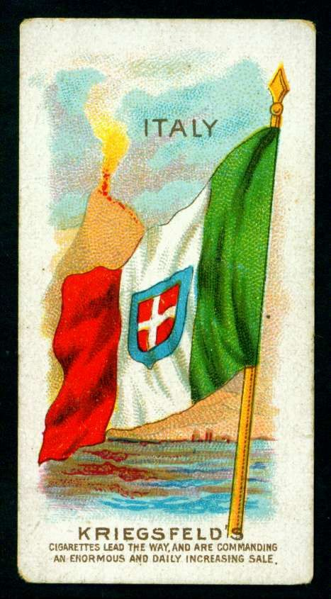"Kriegsfeld's Cigarettes (Manchester) ""Flags""  issued in 1900.  Italy."