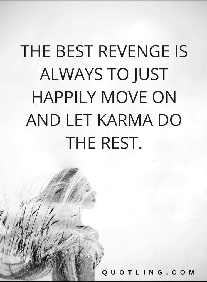 Karma Quotes | The best revenge is always to just happily move on and let karma do the rest.
