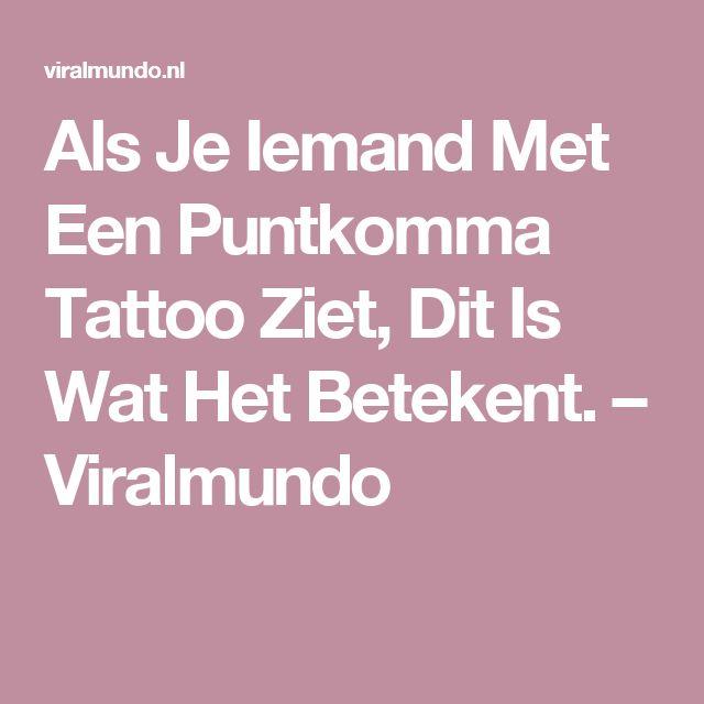 Als Je Iemand Met Een Puntkomma Tattoo Ziet, Dit Is Wat Het Betekent. – Viralmundo