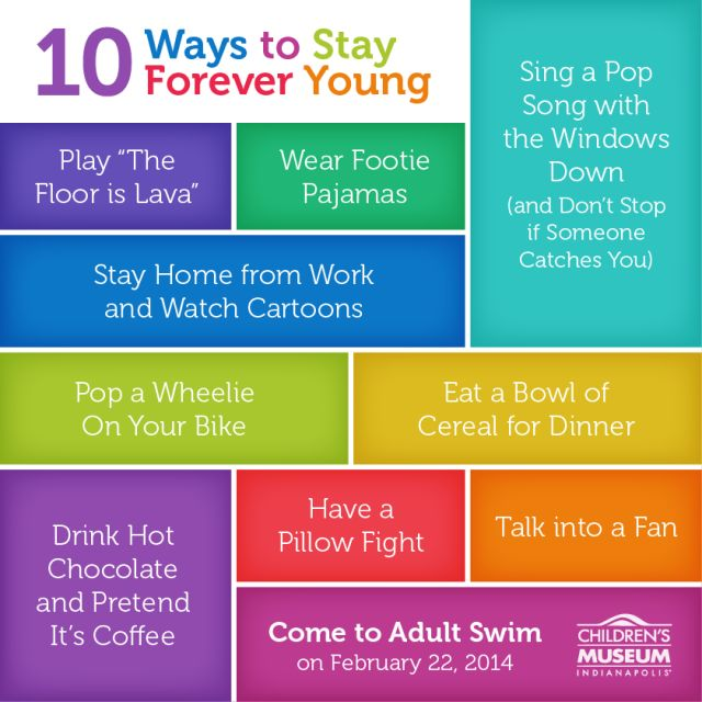 10 Ways to Stay Forever Young - Children's Museum | The Children's ...