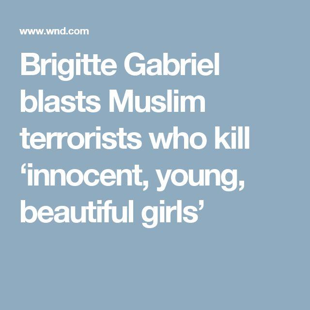 Brigitte Gabriel blasts Muslim terrorists who kill 'innocent, young, beautiful girls'