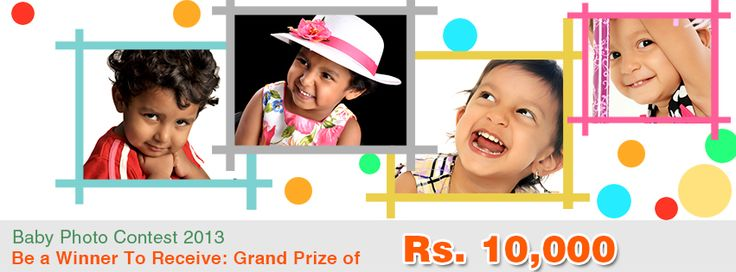 Participate in MeriYaadein Baby Photo Contest 2013. Be a Winner to receive Grand Prize of Rs. 10,000