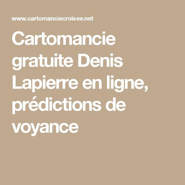 Cartomancie gratuite Denis Lapierre en ligne, prédictions de voyance    Magie et voyance   Pinterest 2ccd0fb549e5