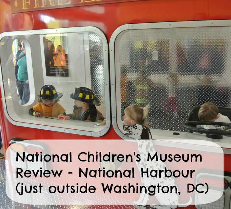 National Children's Museum Review - National Harbour - Just outside Washington, DC