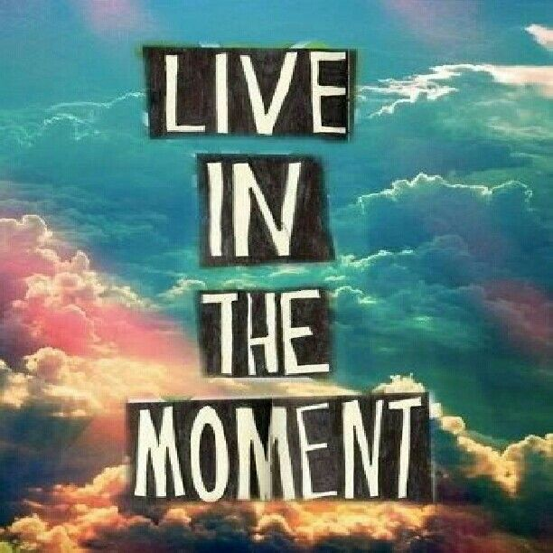 LI've in the moment bcuz there may be a chance that you'll never live this moment again ~ quote by me jessica shah
