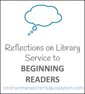 Story Time Secrets: Reflections on Library Service to Beginning Readers
