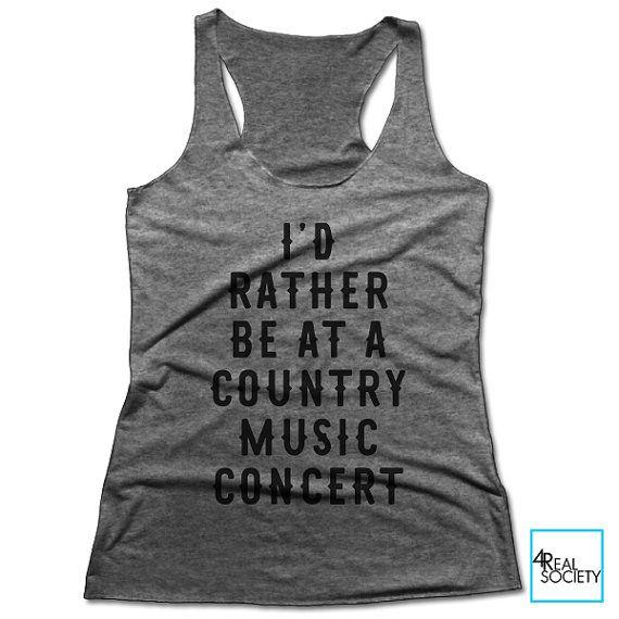 Je préfère être lors d'un Concert de musique Country | T-shirt drôle | Citation de T-shirt | Collection Loisirs | Débardeur nageur pour femmes