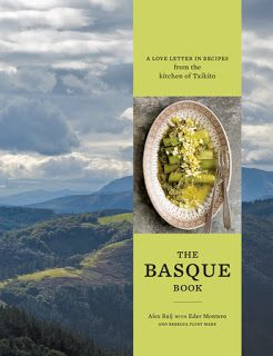 mysavoryspoon: The Basque Book: A Love Letter in Recipes from the...